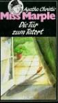 Die Tür zum Tatort - Agatha Christie