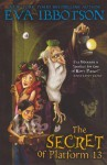 The Secret Of Platform 13 (Turtleback School & Library Binding Edition) - Eva Ibbotson, Sue Porter