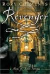 Revenger: An Elizabethan Thriller - Rory Clements