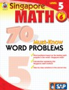 Singapore Math 70 Must-Know Word Problems, Level 5, Grade 6 (Singapore Math 70 Must Know Word Problems) - School Specialty Publishing, Frank Schaffer Publications