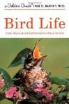 Bird Life (Golden Guide) - Stephen W. Kress, John D. Dawson