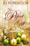 The Perfect Gift, a Christmas novella - Jo Robertson