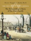 The First Jews in North America: The Extraordinary Story of the Hart Family (1760-1860) - Denis Vaugeois, Kathe Roth