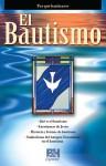 El Bautismo - B&H Espanol Editorial Staff