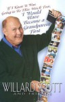 If I Knew it Was Going to Be This Much Fun, I Would Have Become a Grandparent First - Willard Scott