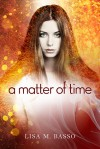 A Matter of Time - Lisa M. Basso