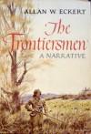 The Frontiersmen - Allan W. Eckert