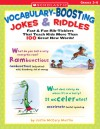 Vocabulary-Boosting Jokes & Riddles: Fast & Fun Rib-Ticklers That Teach Kids More Than 100 Great New Words! - Justin Martin, Katherine Martin