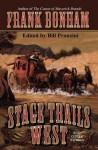 Stage Trails West - Frank Bonham