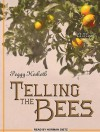 Telling the Bees - Peggy Hesketh, Norman Dietz