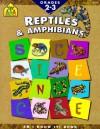 Reptiles and Amphibians - School Zone Publishing Company, Andrea Tachiera, Yvette Santiago Banek