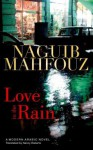 Love in the Rain - Naguib Mahfouz, نجيب محفوظ, Nancy Roberts