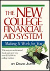 The New College Financial Aid System: Making It Work for You - David Jaffe