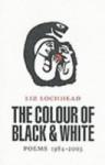 The Colour of Black & White - Liz Lochhead