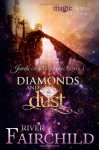 Diamonds and Dust - River Fairchild