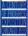 A Century of Progress Exposition Chicago 1933 - James Weber Linn