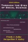 Through the Eyes of Social Science - Joan Singleton Prestine