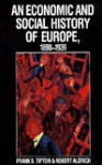 An Economic and Social History of Europe, 1890-1939 - Frank B. Tipton, Robert Aldrich