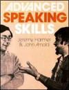 Advanced Speaking Skills - Jeremy Harmer, John Arnold