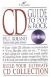 Chrysalis CD Guide to Pop & Rock: Build Your Ultimate CD Collection - Paul Roland