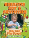 Creative Art & Activities: Modeling Materials - Mary Mayesky