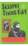 Shadows of Tender Fury - Subcomandante Marcos, Frank Bardacke, Leslie Lopez, Human Rights Committee, Watsonville, California Staff