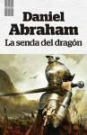 La senda del dragon (FANTASTICA) - Daniel Abraham, Manuel Manzano Gómez
