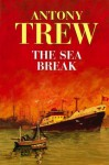 The Sea Break - Antony Trew