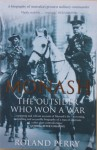 Monash: The Outsider Who Won a War - Roland Perry