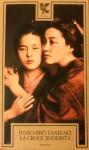 La croce buddista - Jun'ichirō Tanizaki, Lydia Origlia