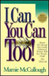 I Can, You Can Too! - Mamie McCullough, Honor Books