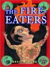 The Fire-Eaters (Audio) - David Almond, Daniel Gerroll