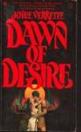 Dawn of Desire - Joyce Verrette