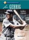 Sterling Biographies: Lou Gehrig: Iron Horse of Baseball - James Buckley Jr., James Buckley Jr.