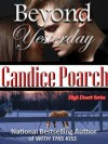 Beyond Yesterday (High Desert) - Candice Poarch