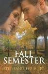 Fall Semester - Stephanie Fournet