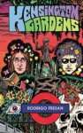 Kensington Gardens - Rodrigo Fresán, Fresan Rodrigo