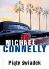 Piąty świadek - Michael Connelly