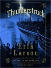 Thunderstruck (Audio) - Erik Larson, Tony Goldwyn