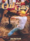 Oil and Gas - John Paul Zronik, Ron Edwards