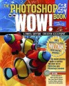 The Photoshop Cs3/Cs4 Wow! Book - Linnea Dayton, Cristen Gillespie