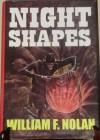 Night Shapes - William F. Nolan