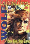Wolf, Libro 1 - Robin Wood, Jorge Zaffino