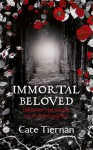 Immortal Beloved: Bk. 1 - Cate Tiernan