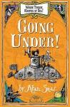Going Under!. Alan Snow - Alan Snow