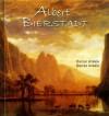 Albert Bierstadt: 325 Hudson River School Paintings - Luminism, Realism - Daniel Ankele, Denise Ankele, Albert Bierstadt