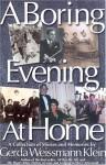 A Boring Evening at Home - Gerda Weissmann Klein