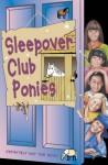 The Sleepover Club Ponies - Harriet Castor