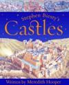 Stephen Biesty's Castles - Meredith Hooper, Stephen Biesty