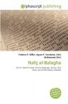 Nahj Al-Balagha - Ali, Frederic P. Miller, Agnes F. Vandome, John McBrewster